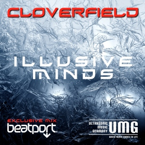 Cloverfield Illusive Minds BEATPORT