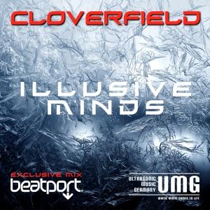 Cloverfield Illusive Minds BEATPORT