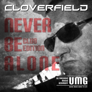 Never Be Alone CLOVERFIELD Single