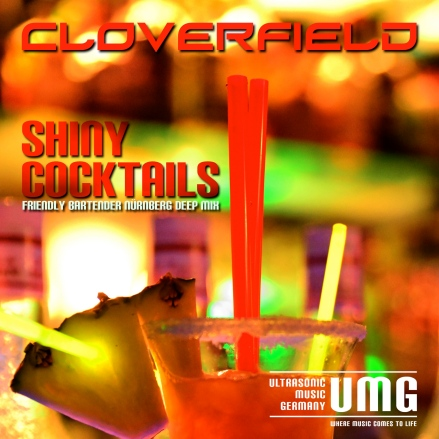 Cloverfield Shiny Cocktails Cover