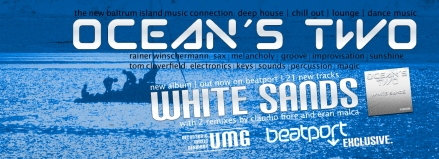 OCEAN´S TWO FB Banner WHITE SANDS ALBUM FEB2014 BEATPORT EXCLUSIVE